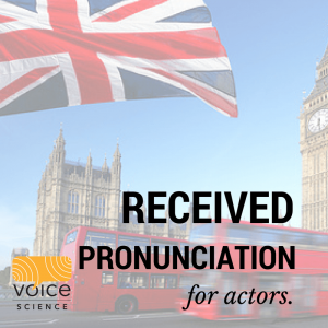 Received Pronunciation Course for Actors in Melbourne