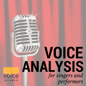 Voice Analysis for Singers and Performers