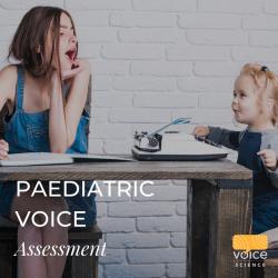 Paediatric Voice Assessment