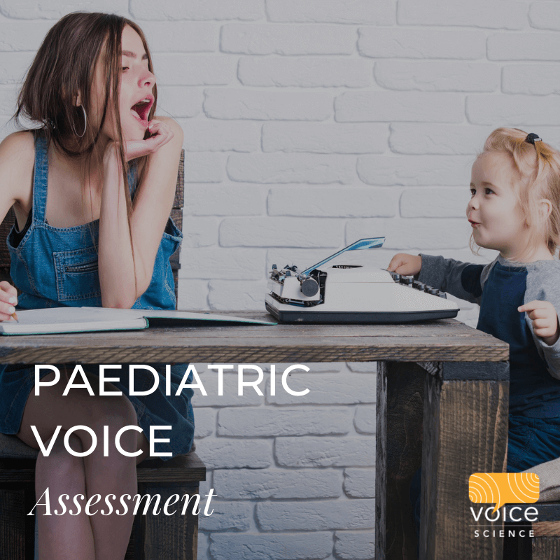 Paediatric Voice Assessment
